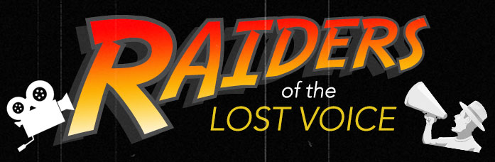 Raiders of the Lost Voice