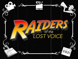 Raiders of the Lost Voice (Holiday Project)