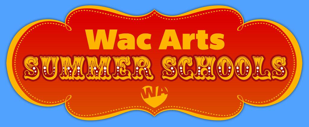 Wac Arts Summer Schools