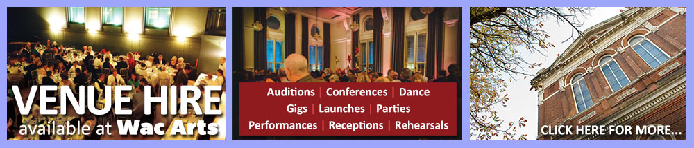 Venue Hire available at Wac Arts