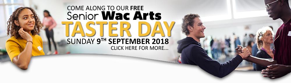 Senior Wac Arts Taster Day