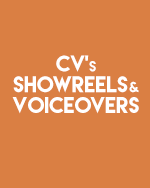 CVs, showreels and voiceovers