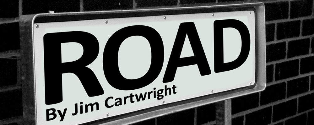 Road by Jim Cartwright