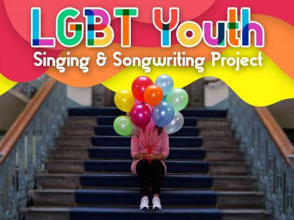 LGBT Youth Singing & Songwriting Project