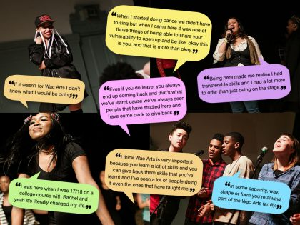 What our young people think about Wac Arts!