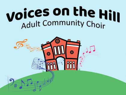 Voices on the Hill – Adult Community Choir