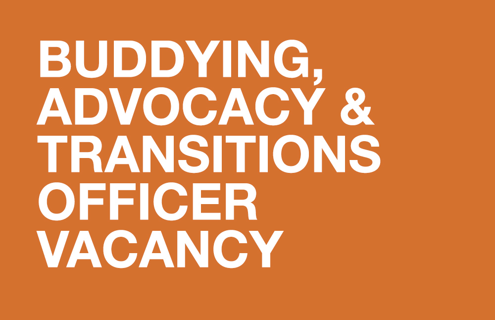 Vacancy for an Officer for Buddying, Advocacy & Transitions