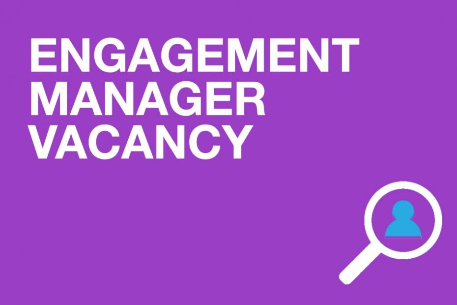 Engagement Manager Vacancy