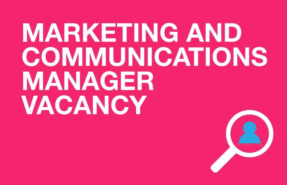Marketing and Communications Manager Vacancy