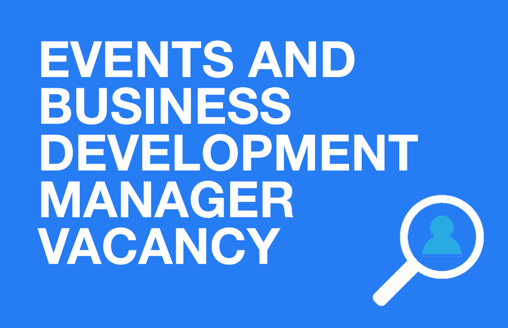 Events and Business Development Manager Vacancy